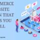 E-COMMERCE WEBSITE DESIGN THAT HELPS YOU SELL