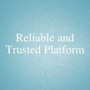 Reliable and trusted platform