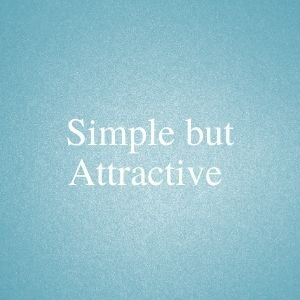 Simple but attractive